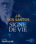 José Rodrigues Dos Santos - Signe de vie. 2 CD audio MP3