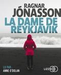 Ragnar Jonasson - La dame de Reykjavik. 1 CD audio