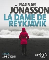 Ragnar Jonasson - La dame de Reykjavik  : . 1 CD audio