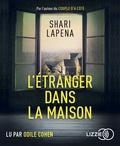 Shari Lapena - L'étranger dans la maison. 1 CD audio MP3