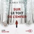 Ilaria Tuti - Sur le toit de l'enfer.