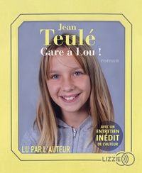 Jean Teulé - Gare à Lou !. 1 CD audio