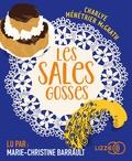 Charlye Ménétrier McGrath - Les sales gosses. 1 CD audio