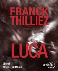 Franck Thilliez - Luca. 2 CD audio MP3