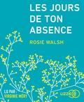 Rosie Walsh - Les jours de ton absence. 1 CD audio