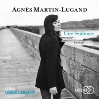 Agnès Martin-Lugand - Une évidence.