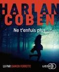 Harlan Coben - Ne t'enfuis plus. 1 CD audio MP3