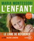 Maria Montessori - L'enfant. 1 CD audio MP3