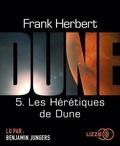 Frank Herbert - Le cycle de Dune Tome 5 : Les Hérétiques de Dune. 2 CD audio MP3