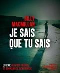 Gilly MacMillan - Je sais que tu sais. 1 CD audio MP3