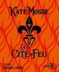 Kate Mosse - La cité de feu. 2 CD audio MP3