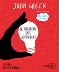John Green - Le Théorème des Katherine. 1 CD audio MP3