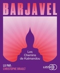 René Barjavel - Les chemins de Katmandou. 1 CD audio MP3