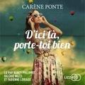 Carène Ponte et Nancy Philippot - D'ici là, porte-toi bien.