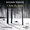 Sylvain Tesson et Damien Witecka - L'axe du loup.
