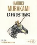Haruki Murakami - La fin des temps. 2 CD audio MP3