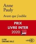Anne Pauly - Avant que j'oublie. 1 CD audio MP3