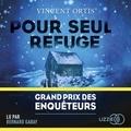 Vincent Ortis et Bernard Gabay - Pour seul refuge.