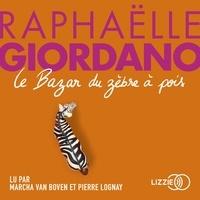 Raphaëlle Giordano et Marcha Van Boven - Le Bazar du zèbre à pois.