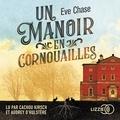 Eve Chase et Aline Oudoul - Un manoir en Cornouailles.