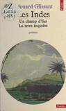 Edouard Glissant et Wifredo Lam - Les Indes - Un champ d'îles. La terre inquiète.