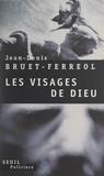 Jean-Denis Bruet-Ferreol et Robert Pépin - Amédée Mallock & les visages de Dieu - Première chronique barbare.