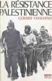Gérard Chaliand et Claude Durand - La résistance palestinienne.