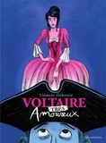 Clément Oubrerie - Voltaire très amoureux.