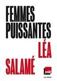 Léa Salamé - Femmes puissantes.