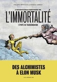 Philippe Bercovici et Benoist Simmat - L'Incroyable Histoire de l'immortalité.
