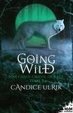 Candice Ulrik - Going Wild Tome 3 : Bon chien chasse de race.
