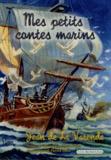 Jean de La Varende - Mes petits contes marins.