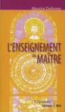 Maurice Dufossey - L'enseignement du maître.