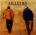 Olivier Suire Verley et Bernard Giraudeau - Ailleurs.