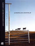 Jean-Christophe Béchet - Carnets - Volume 8, American Animals.