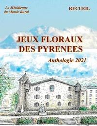 La meridienne d - Jeux floraux des Pyrénées - Anthologie.