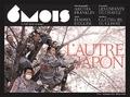 Marie-Pierre Subtil - 6 mois, le XXIe siècle en images N° 14, Automne 2017- : L'autre Japon.