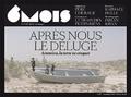 Léna Mauger et Marion Quillard - 6 mois, le XXIe siècle en images N° 18, automne 2019/ : Avec nous le déluge.