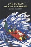 David Carkeet - Une putain de catastrophe.