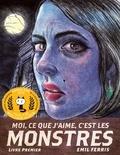 Moi, ce que j'aime, c'est les monstres. Livre premier / Emil Ferris   Ferris, Emil (1962-....). Auteur