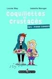 Louise Mey et Isabelle Maroger - Coquillettes et crustacés  : Kara, premier trimestre.
