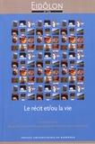 Elisabeth Guilhamon et Danièle James-Raoul - Eidôlon N° 124 : Le récit et/ou la vie.