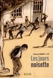 Les jours noisette / Emmanuel Bourdier, Zaü | Bourdier, Emmanuel (1972-....). Auteur