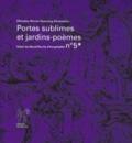 Christine Breton - Portes sublimes et jardins-poèmes.