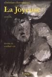 La joyeuse : nouvelle / Christian Chavassieux | Chavassieux, Christian (1960-....)