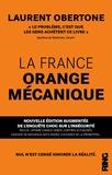 Laurent Obertone - La France orange mécanique.