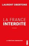 Laurent Obertone - La France interdite - La vérité sur l'immigration.