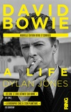 David Bowie : a life / Dylan Jones | Jones, Dylan (1960-....)