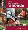 Anne Bonneau - Les instantanés du monde. 1 CD audio