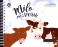 Pauline Dufour et Romane Laurière - Milo le petit veau. 1 CD audio